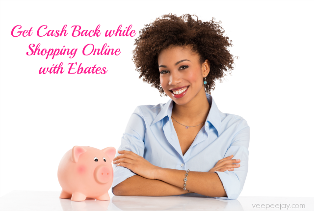 Get Cash Back while Shopping Online with Ebates