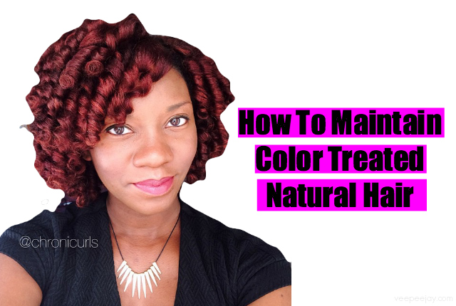 Tips for Maintaining Color Treated Natural Hair